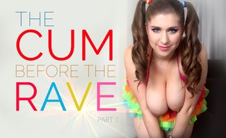 Alex Chance The Cum Before The Rave Part One for Holo Girls VR